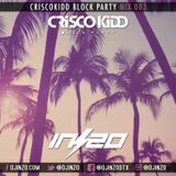 @DJINZO CRISCO KIDD BLOCK PARTY MIX 003