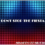 Don't Stop The Fiesta (Live Mix) Mixed By Dj Mk-One