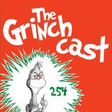 Toadcast #254 - The Grinchcast