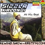 Sizzla Kalonji At His Best - Rewind Show on rastfm 16th Aug 2019