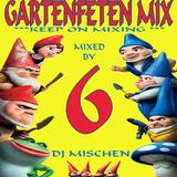 DJ Mischen Gartenfeten Mix Vol.6