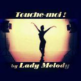Touche-Moi (2018 Deep FukMe House Mix) - Lady Melody