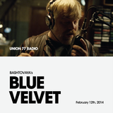 Blue Velvet @ Union 77 Radio 12.02.2014