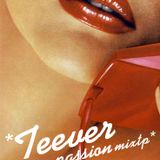 Teever - Passion Mxtp
