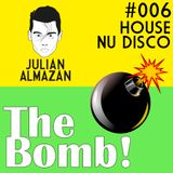 #006 The Bomb! / HOUSE-NU DISCO