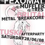 Fexomat @ TUSKA Afterparty [Inferno/Helsinki]2008