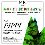 Special Guest Mix by DJ Pippi for Music For Dreams Radio - ME Hotel Ibiza - Mix 2