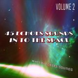 Echoes Sounds - 45 Echoes Sounds Into The Space Vol. 2 (Mix 2017)