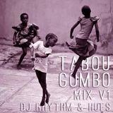 Rhythm & Hues @ Ti-Agrikol TABOU GOMBO MIX #1