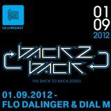 01.09.12 Back2Back - Flo Dalinger & Dial M I