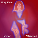 Noey Kwan - Law of Attraction (Prog Tribal Tech Trance Ext. mix)