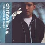 Chriss - The Trip (Redirection of Sound)