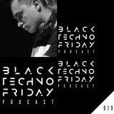 Black TECHNO Friday Podcast #019 by Filthy Kid (Phobiq)