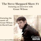 Steve Sheppard Show #1 feat Grant Wilson