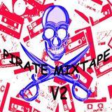 PIRATE MIXTAPE V2 - The Modern Electronic Sounds II  A side