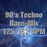 90's Techno Rave Mix- 125-152 BPM