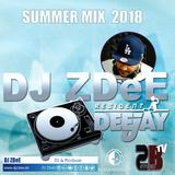 Summer Mix  2018  (DJ ZDeE)