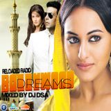 DJ DSA - BOLLYWOOD DREAMS MIX