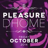 Pleasure Dhome 24.10.14