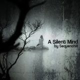 A Silent Mind (Exclusive guest session for 'Group Mind') (R)