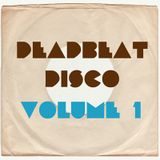Deadbeat Disco - Vol. 1