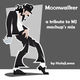 HulajLama_Moonwalker Mashup's Mix (A Tribute To MJ)