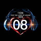 For the Love of House 2019 - Episode 8