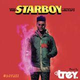 Starboy: The Weeknd Mini Mix - Mixed By Dj Trey (2017)