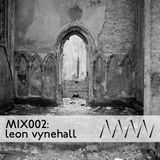 ManMakeMusic Mix002 - Leon Vynehall