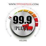 99.9 The Plug FM's Monday Nite Raw Radio w/ Troy2daVent, DJ Cuzzo, & DJ EJ