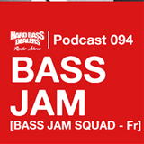 bass jam squad-hard bass dealers podcast 94 (2015)