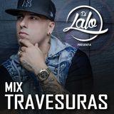 MIX TRAVESURAS (Agosto Vol. 2 - 2014) - DJ LALO