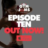 Gym Jams - Episode 10