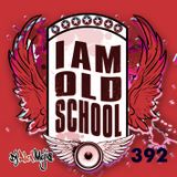 I am Old School - 391 Mejia Mix