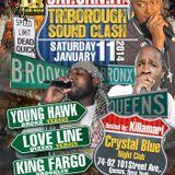 TriBorough Clash - Love Line v King Fargo v Young Hawk@Crystal Blue Night Club Queens NY 11.1.2014
