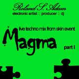 Roland S. Adam techno live mix part I from skin event