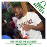 004 - Hip Hop, R'n'B & Afro Pop By DJ Scyther