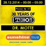 28.12.2014 - 30 Years of Technoclub - Sunshine Live Broadcast - Dr. Motte