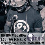 DJ Wreck - Hip Hop Vibe Show 124