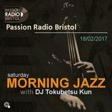 Saturday Morning Jazz with dj TokubetsuKun (18.02.2017)