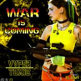 DJ Vyper Toxic - War is Coming