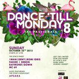 """DANCE TILL MONDAY 8"" -the passionate-  CD Mixtape Mixed by DTM's #20 ROMI IDRIS"