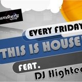 "(TIH07)""THIS IS HOUSE!"" PT.7 Feat. DJ HIGHTECH (SoundHertz,MY)"