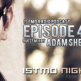 Istmo Radio Podcast 0407 - Adam Shepard Exclusive