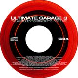 Ultimate Garage 3 - The Winter Edition CD4 Mixed By DJ Son E Dee - www.DJSonEDee.com