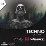 Techno Forest Ep 018 Taaris B2B VegaZ