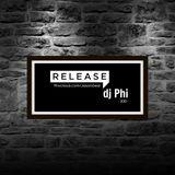 dj Phi - Release (2015)