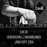 Lion C | ät | Ueberschall | Kassablanca | Jena | Sept. 2014