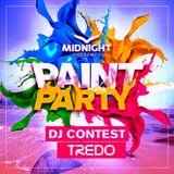 TREDO - DJ CONTEST MIDNIGHT PAINT PARTY #MidnightPy