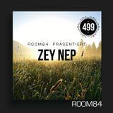 R84 PODCAST499: ZEY NEP